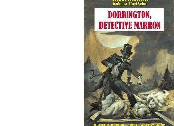 Arthur MORRISON : Dorrington, détective marron