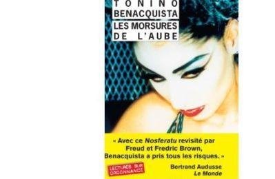 Tonino BENACQUISTA : Les morsures de l'aube.