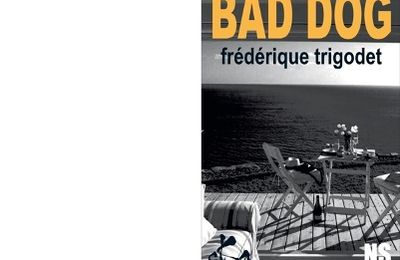Frédérique TRIGODET : Bad dog.
