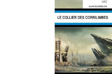 Alain BLONDELON : Le collier des Corrilimbes.