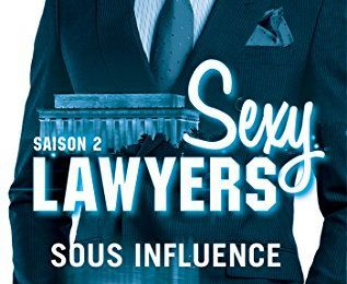 Sexy Lawyers, Tome 2 : Sous Influence de Emma Chase