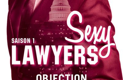 Sexy Lawyers, Tome 1 : Objection de Emma Chase