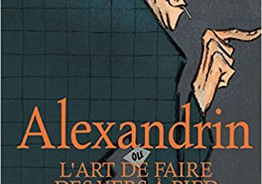 Alexandrin ou l'art de faire des vers à pied – Alain Kokor & Pascal Rabaté