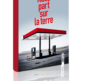 Nulle part sur la terre – Michael Farris Smith