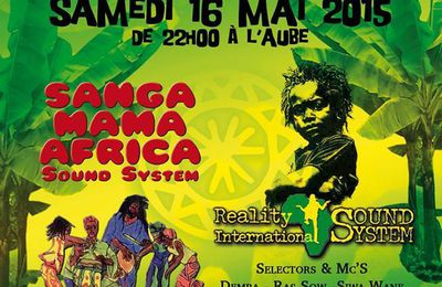PARIS REGGAE NIGHT - Sanga Mama Africa & Reality Internationonal