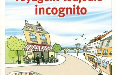 """""""Les Dieux voyagent toujours incognito"""" de Laurent Gounelle"""