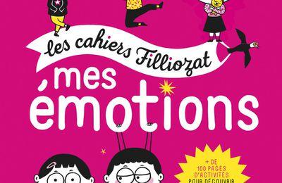 Mes émotions - Un cahier d'activités pour les enfants, conçu par Isabelle Filliozat et Véronique Limousin
