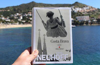 Vivre livre sur la Costa Brava.