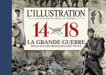 L'Illustration 14-18 La Grande Guerre
