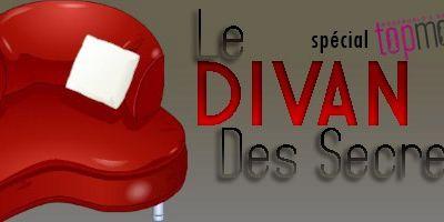 Le Divan des Secrets : L'interview Exclusif de ForEver259 !