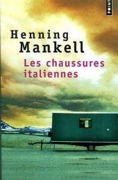 """Un livre à lire : """"Les chaussures italiennes"""" d'Henning Mankell..."""