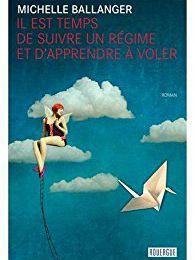 """Un livre coup de coeur : """"Il est temps de suivre un régime et d'apprendre à voler""""..."""