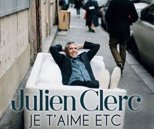 Julien Clerc ► Je t'aime etc ... ►