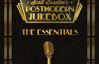 Scott Bradlee's Postmodern Jukebox, album The Essentials, sortie le 24/11