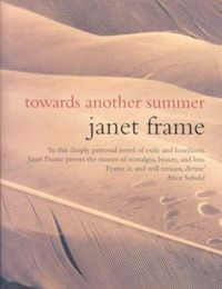"""Towards another summer (Vers l'autre été)"", de Janet Frame"