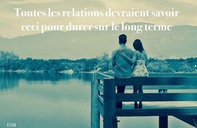 Toutes les relations devraient savoir ceci pour durer sur le long terme