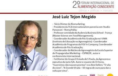 Prof. José Luiz Tejon Megido - 2º Forum Internacional da Alimentação Consciente.