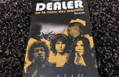 """Dealer ou la valse des maudits"" de Philippe Will"