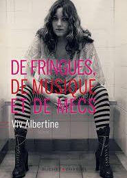 De fringues, de musique et de mecs de Viv Albertine