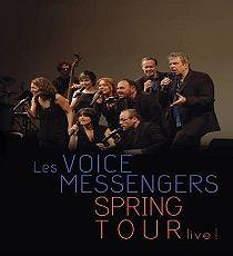 LES VOICE MESSENGERS « Spring Tour Live ! »
