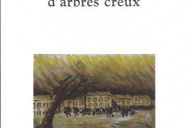 Une forêt d'arbres creux d 'Antoine Choplin