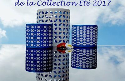 Fin de la Collection Eté 2017 : 31 juillet 2017