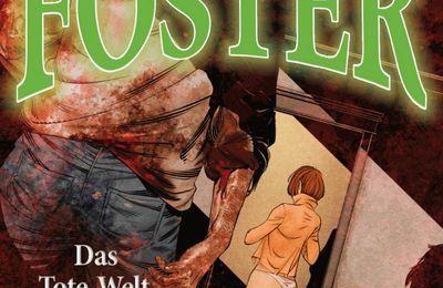 Foster – 09: Das Tote-Welt-Phänomen (Hörspiel)