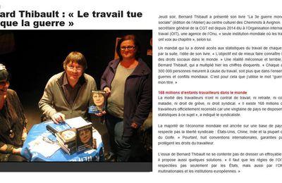 """B. Thibault : """"Le travail tue plus que la guerre"""""""