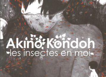 Les Insectes en moi, d'Akino Kondoh
