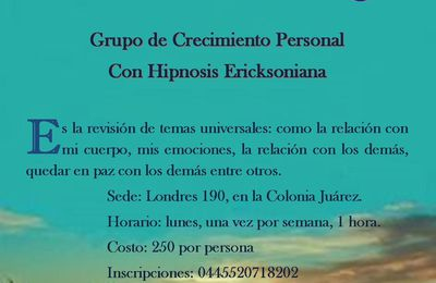 Taller de crecimiento personal con hipnosis Ericksoniana y Terapia DF y Estado de México