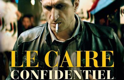 Le Caire Confidentiel, Moi Moche et méchant 3, KO, Ava / Revue de films
