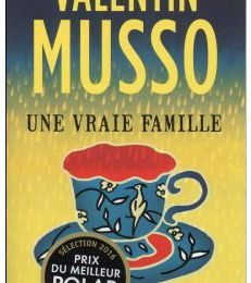 Une vraie famille.... Valentin Musso