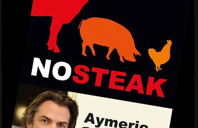 Livre No Steak de Aymeric Caron!