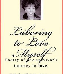 Laboring to Love Myself: sequel to Laboring to Love an Abusive Mate