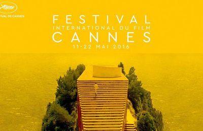 Cannes 2016 : la liste intégrale des films sélectionnés