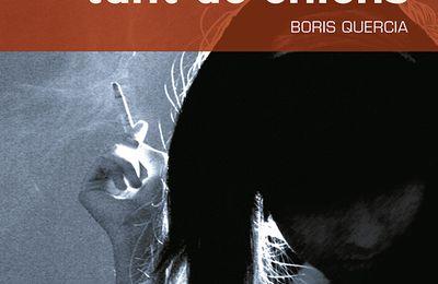 Tant de chiens, dernier roman de Boris Quercia