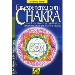 I centri di energia vitale: I Chakra