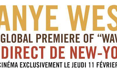 Kanye West le live de son album WAVES en direct au Cinéma le jeudi 11 février à 22h