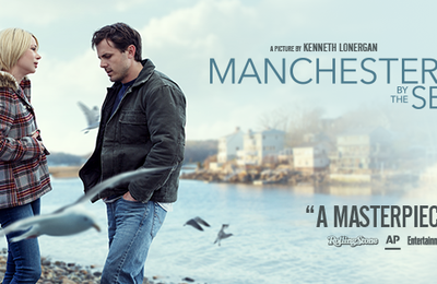 MANCHESTER BY THE SEA avec Casey Affleck, Michelle Williams au Cinéma le 14 Décembre 2016