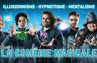 The FantastiX La comédie Magicale du 7 au 12 Février 2017 au Grand Rex