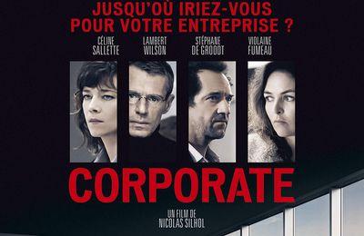 CORPORATE Céline Salette, Lambert Wilson et Stéphane de Groodt face au monde impitoyable de l'entreprise au Cinéma le 5 Avril 2017