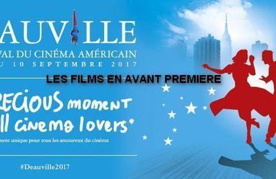 Festival de Deauville 2017 - Les Films en Avant Première #Deauville2017