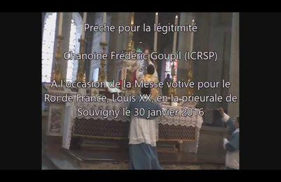 Prêche pour la Légitimité (Monsieur le chanoine Goupil - ICRSP)