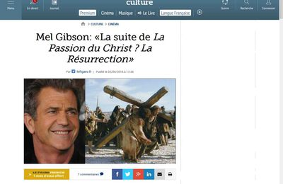 "Mel Gibson: ""La suite de La Passion du Christ ? La Résurrection"""