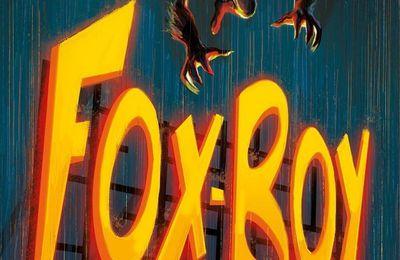Foxboy : la nuit du Renard (Laurent Lefeuvre)