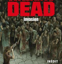 Walking Dead : Invasion (Jay Bonansinga)