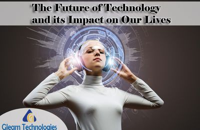 Technologies impact on our lives