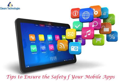 Safety steps to make your mobile apps safe