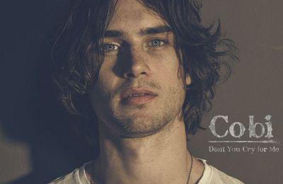 Cobi -Don't You Cry For Me