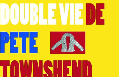 La double vie de Pete Townshend
